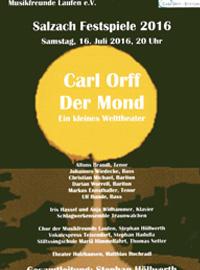 Carl Orff Der Mond ein kleines Welttheater - Gesamtleitung Stephan Höllwerth