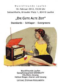 Die gute alte Zeit - Standards, Schlager, Evergreens - Musikfreunde Laufen unter der Leitung von Stephan Höllwerth