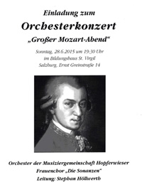 Großer Mozartabend Orchester der Musiziergemeinschaft Hoferwieser - Leitung Stephan Höllwerth