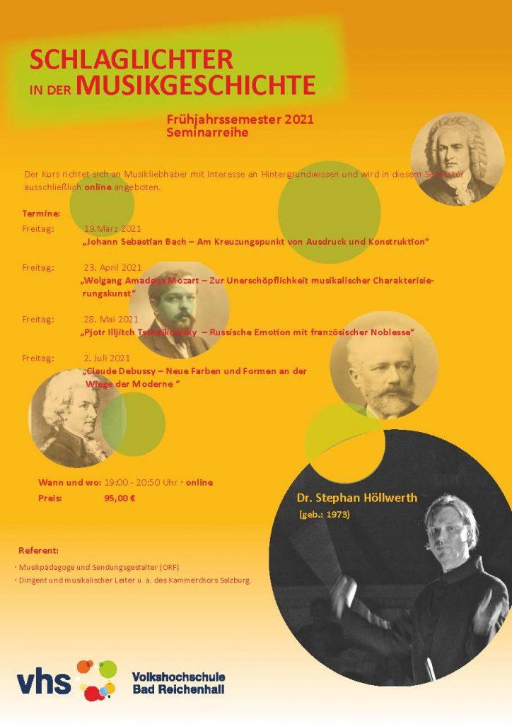 Schlaglichter der Musikgeschichte Stephan Höllwerth Salzburg